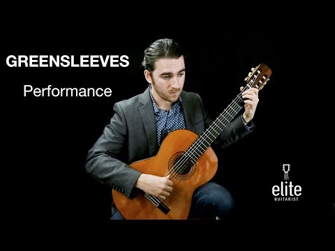 Greensleeves - Performance Preview EliteGuitarist.com Online Classical Guitar Lessons
