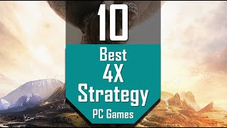 Best 4X-STRATEGY Games   TOP10 4X Strategy PC Games