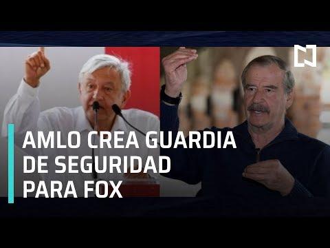 AMLO ordena crear guardia para cuidar a Vicente Fox y su familia - Las Noticias