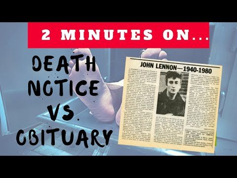How Are A Death Notices And An Obituary Different? - Just Give Me 2 Minutes