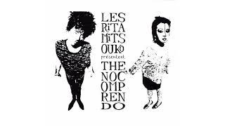Les Rita Mitsouko - C'est comme ça