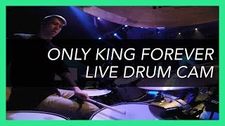 Only King Forever - Elevation Worship // Live Drum Cam - Steve Cogbill