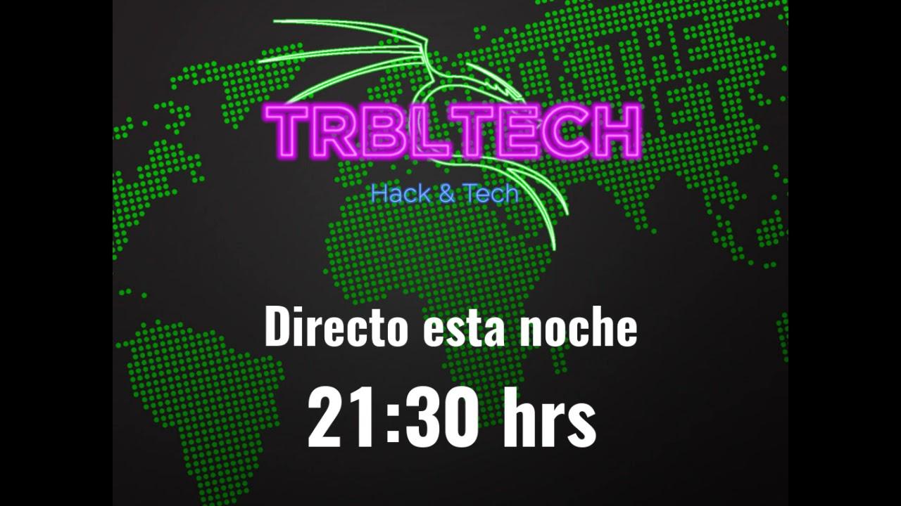 Directo para platicar de hacking y tecnologia   Hoy 21.30