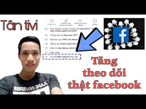 cách hack số người theo dõi trên facebook - Cách tăng lượt theo dõi thật trên Facebook mới | tăng follow facebook 2020 | Tân tivi