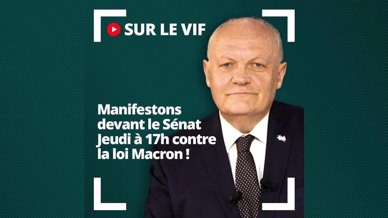 Download Manifestons jeudi à 17h devant le Sénat contre la loi Macron et contre les extrémismes !