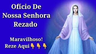 Ofício de Nossa Senhora Rezado (Imaculada Conceição)