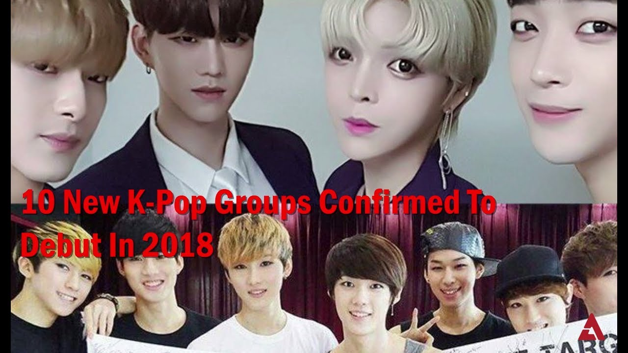 Kpop Group: 10 New K-Pop Groups Confirmed To Debut In 2018