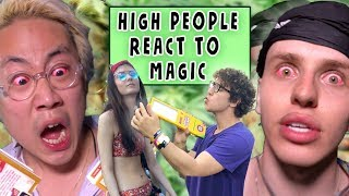 HIGH PEOPLE REACT TO MAGIC!  ( FESTIVAL MAGIC!)
