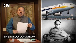 The Vinod Dua Show Episode 88: Ishwar Chandra Vidyasagar & Jet Airways