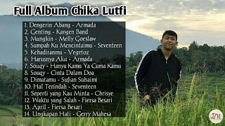 Album Chika Lutfi Kumpulan Lagu Chika Lutfi Cover Chika Lutfi MP3