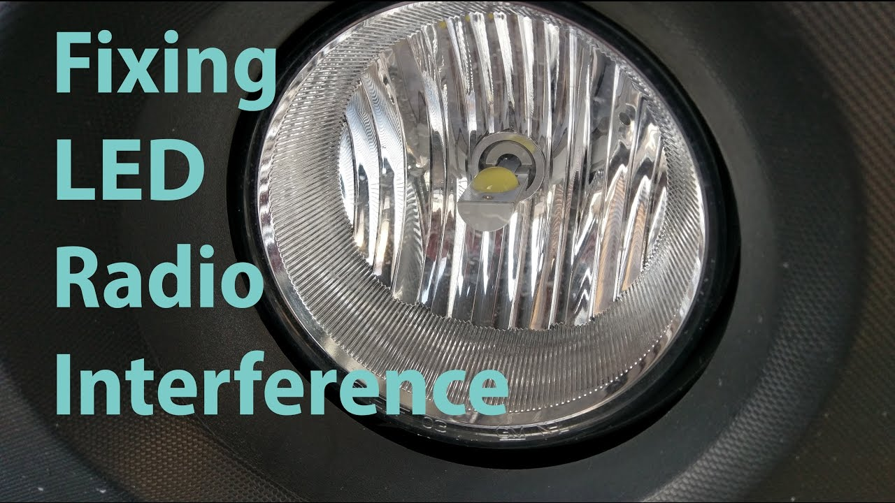 Fixing LED Headlight Radio Interference