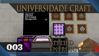 Universidade Craft Tutoriais - Applied Energistics 2 Ep03 - Sistema básico do AE2