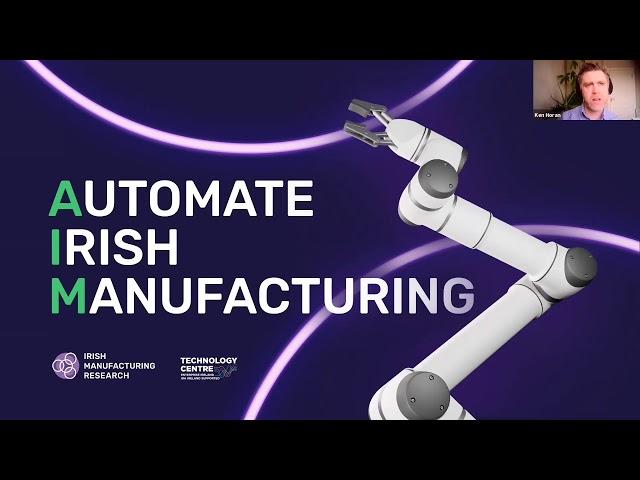 The Automate Irish Manufacturing (AIM) Initiative