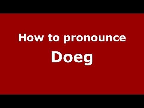 How to pronounce Doeg (French/France) - PronounceNames.com