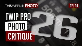 TWiP PRO Photo Critique 26