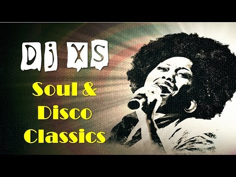 Dj XS Soul Music & Disco Mix - 2 Hours of Classic Soul & Disco Grooves - Free Download