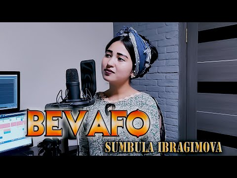 Sumbula Ibragimova - Bevafo (2021)   Сумбула Ибрагимова - Бевафо (2021)