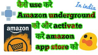 HOW TO DOWNLOAD| USE AMAZON UNDERGROUND IN INDIA / android