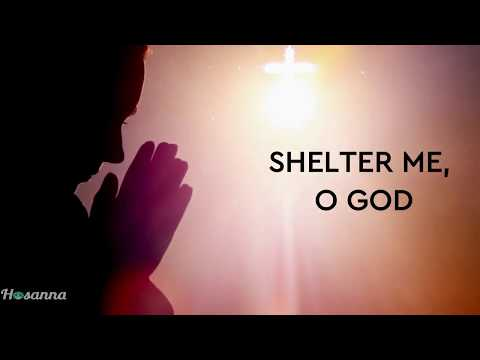 SHELTER ME, O GOD (Bob Hurd & Anawim)