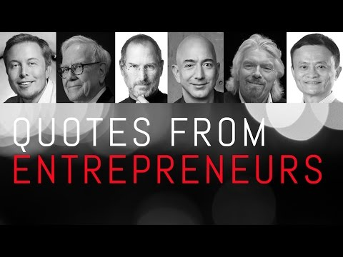 Inspiring Quotes from Entrepreneurs & Business Leaders - Recommended