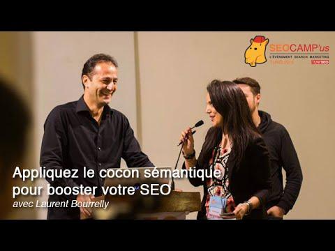 Cocon sémantique & SEO avec Laurent Bourrelly