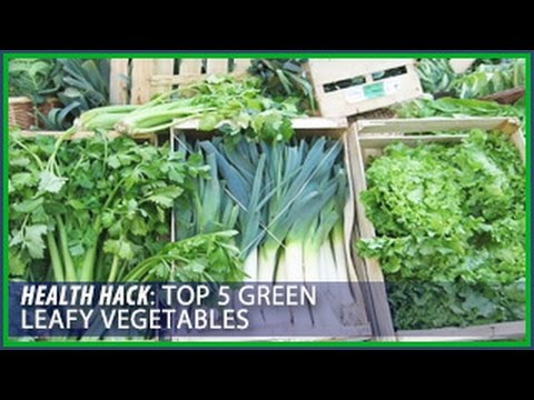 Top 5 Leafy Green Vegetables: Health HacksThomas DeLauer