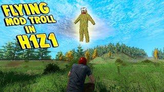 FLYING IN H1Z1 MOD TROLLING!!