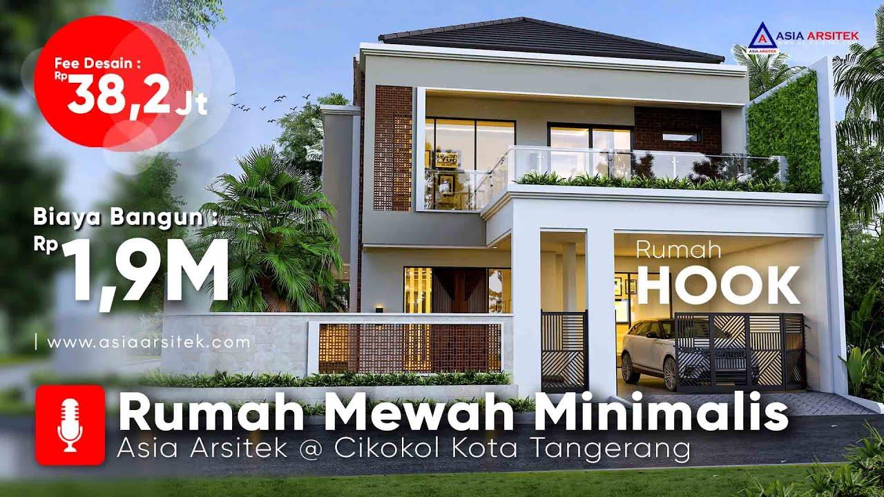 Jasa Arsitek Desain Rumah Minimalis Hook 2 Lantai Di Cikokol Kota Tangerang Asia Arsitek Youtube