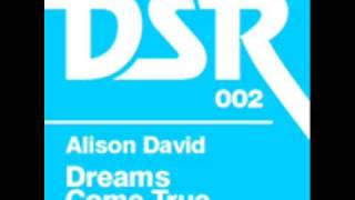 Alison David - Dreams Come True (Jupiter Ace Remix)