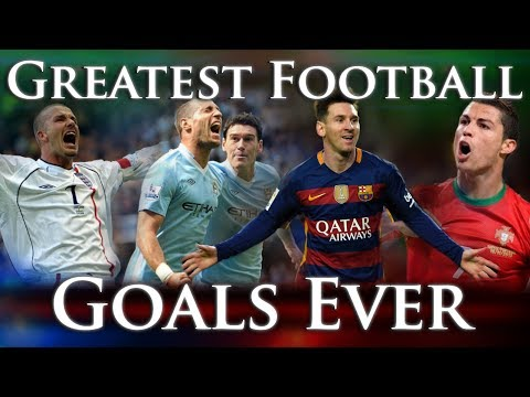 Greatest Football Goals Ever