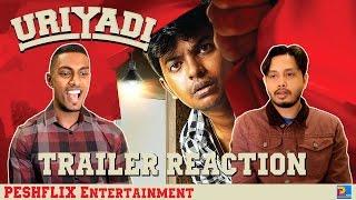 Uriyadi Trailer Reaction & Review | English Subtitles | PESHFlix Entertainment