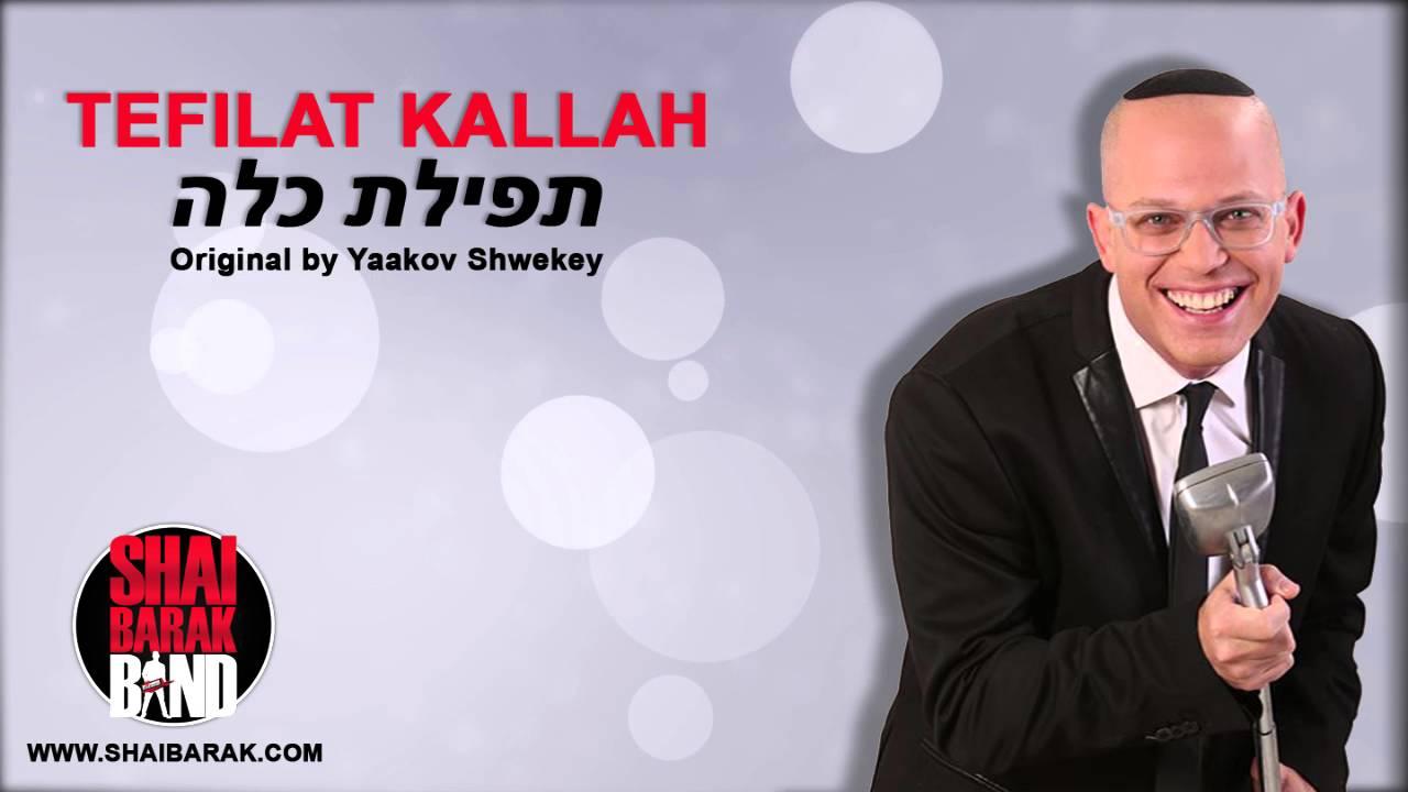 TEFILAT KALLAH - SHAI BARAK