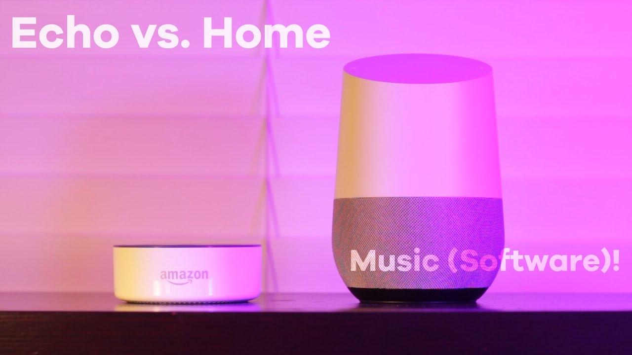 Echo Vs. Google Home Part 1