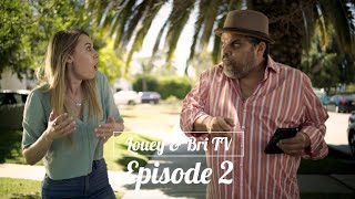 Louey & Bri TV: Episode 2 - LOUEY'S TRAINER