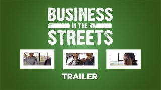 Business in the Streets Trailer
