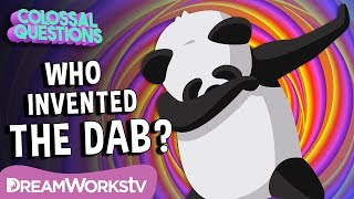 Who Invented The Dab? | COLOSSAL QUESTIONS