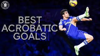 Chelsea's Most Memorable Acrobatic Goals | Costa, Anelka, Deco & More