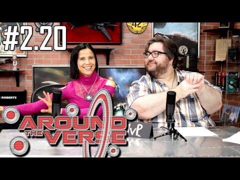 Around the Verse: Episode 2.20