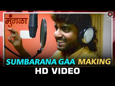 Sumbarana Gaa Making - Mungla | Adarsh Shinde & Neha Rajpal | Lokesh Gupte & Joti Joshi