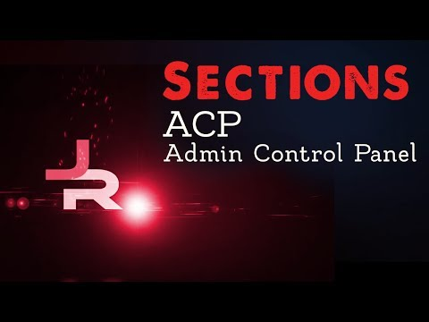 Sections: Admin Control Panel (ACP)