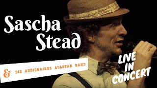 Draussen - Sascha Stead & Die Audionaires Allstar Band live in Concert