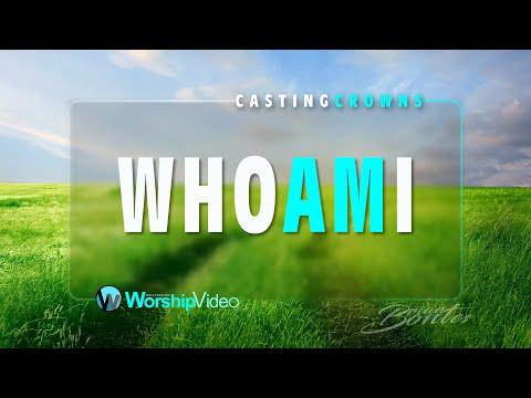 Who Am I - Casting Crowns (With Lyrics)