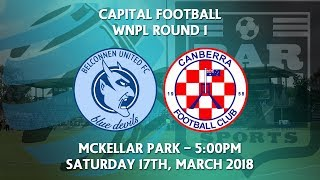 2018 Capital Football Women's NPL Round 1 - Belconnen United v Canberra FC