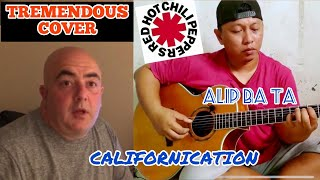 REACTION TO ALIP BA TA - RHCP CALIFORNICATION (Fingerstyle Guitar Cover)