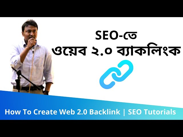 89. How To Create Web 2.0 Backlink (ওয়েব ২.০ ব্যাকলিংক) | SEO Bangla Tutorials 2020