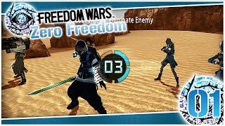 Zero Freedom #01: Get BOPPED! | Freedom Wars PvP