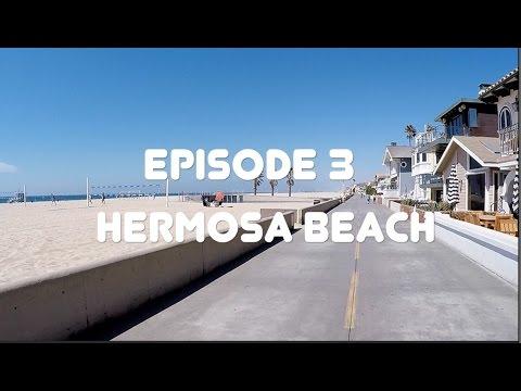 California Drifter: Episode 3 - Hermosa Beach