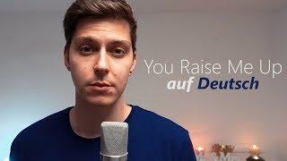 YOU RAISE ME UP auf DEUTSCH | German Version by Voyce