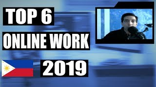 Top 6 Online Work From Home 2019 Philippines