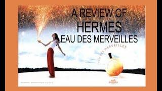 Hermes Eau des Merveilles EDT Calling Ladies AND Gentlemen Part 1
